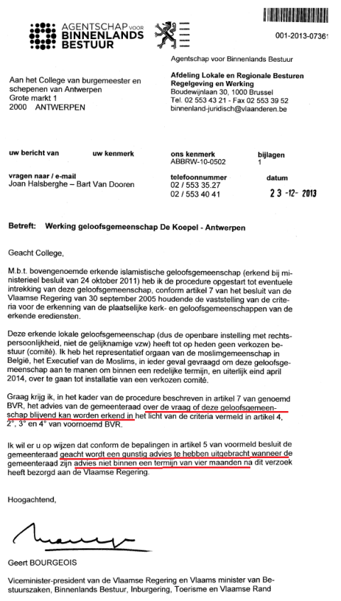 De brief die Bourgeois rap-rap op 7 januari liet toekomen bij stad en provincie om zeker te zijn dat het nog voor verkiezingen op de raden moest komen. Om die reden kon zijn domweg fout geformuleerde 'vraag' niet meer veranderd worden.