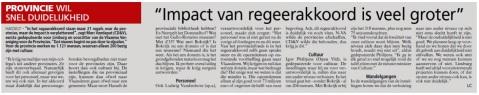 De Limburgse deputatie (CD&V, Open VLD en sp.a) luidde meteen de alarmklok over het dreigende jobverlies.