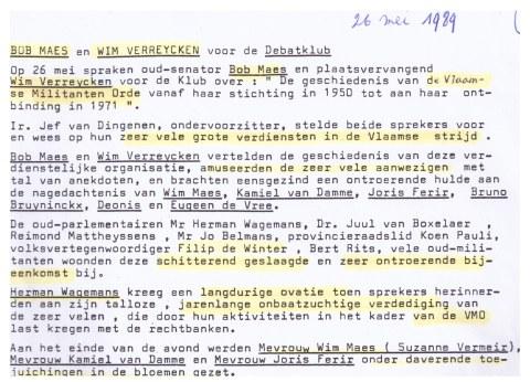 Geëxalteerd verslag over de 'schitterend geslaagde en zeer ontroerende' VNDK-spreekbeurt van Bob Maes en Wim Verreycken (VB-senator) over de geschiedenis van de Vlaamse Militanten Orde (mei 1989).
