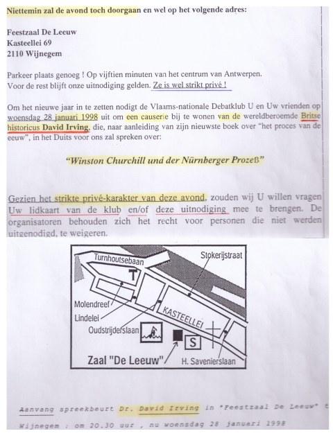 In januari 1998 zegde het het Holiday Inn Hotel, na protest, de zaal af voor een conferentie van het VNDK met David Irving. Met dit bericht deelt de VNDK mee dat ze deze voor negationisme en neonazisme veroordeelde Britse 'historicus' perse wil laten spreken. Op een nieuwe geheim gehouden plaats en met een 'strikt privé-karakter'.